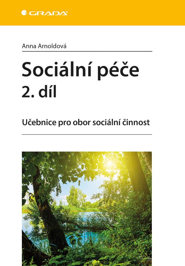 Sociální péče 2. díl, Učebnice pro obor sociální činnost