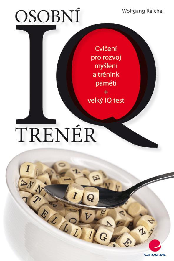 Osobní IQ trenér, Cvičení pro rozvoj myšlení a trénink paměti + velký IQ test