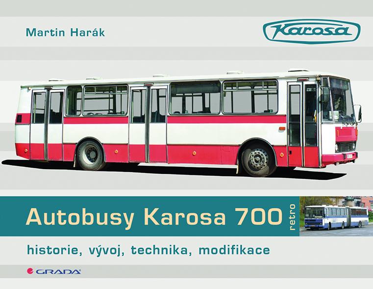 Autobusy Karosa 700, historie, vývoj, technika, modifikace