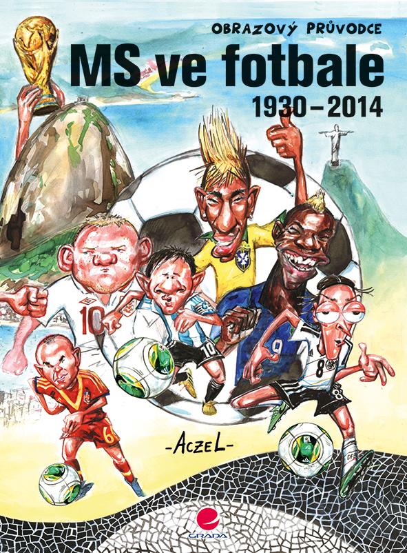 MS ve fotbale 1930-2014, Obrazový průvodce