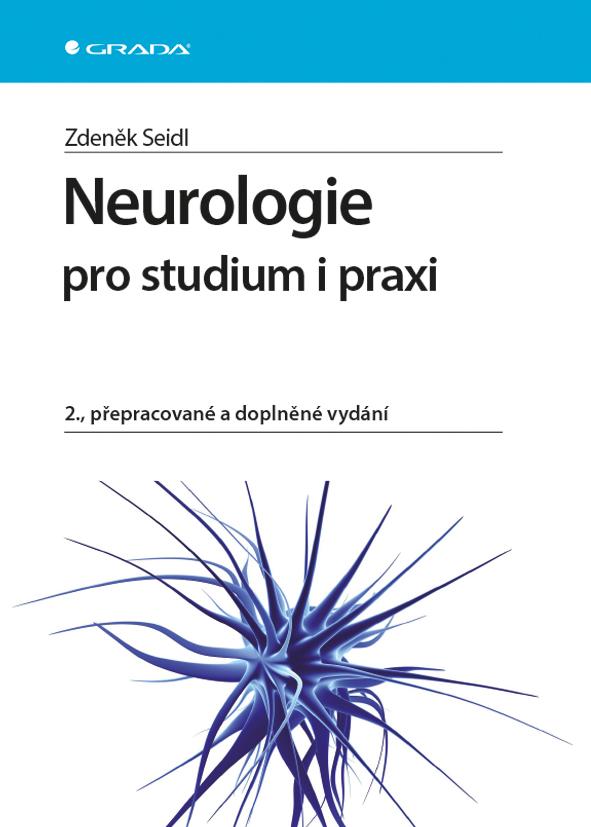 Neurologie pro studium i praxi, 2., přepracované a doplněné vydání