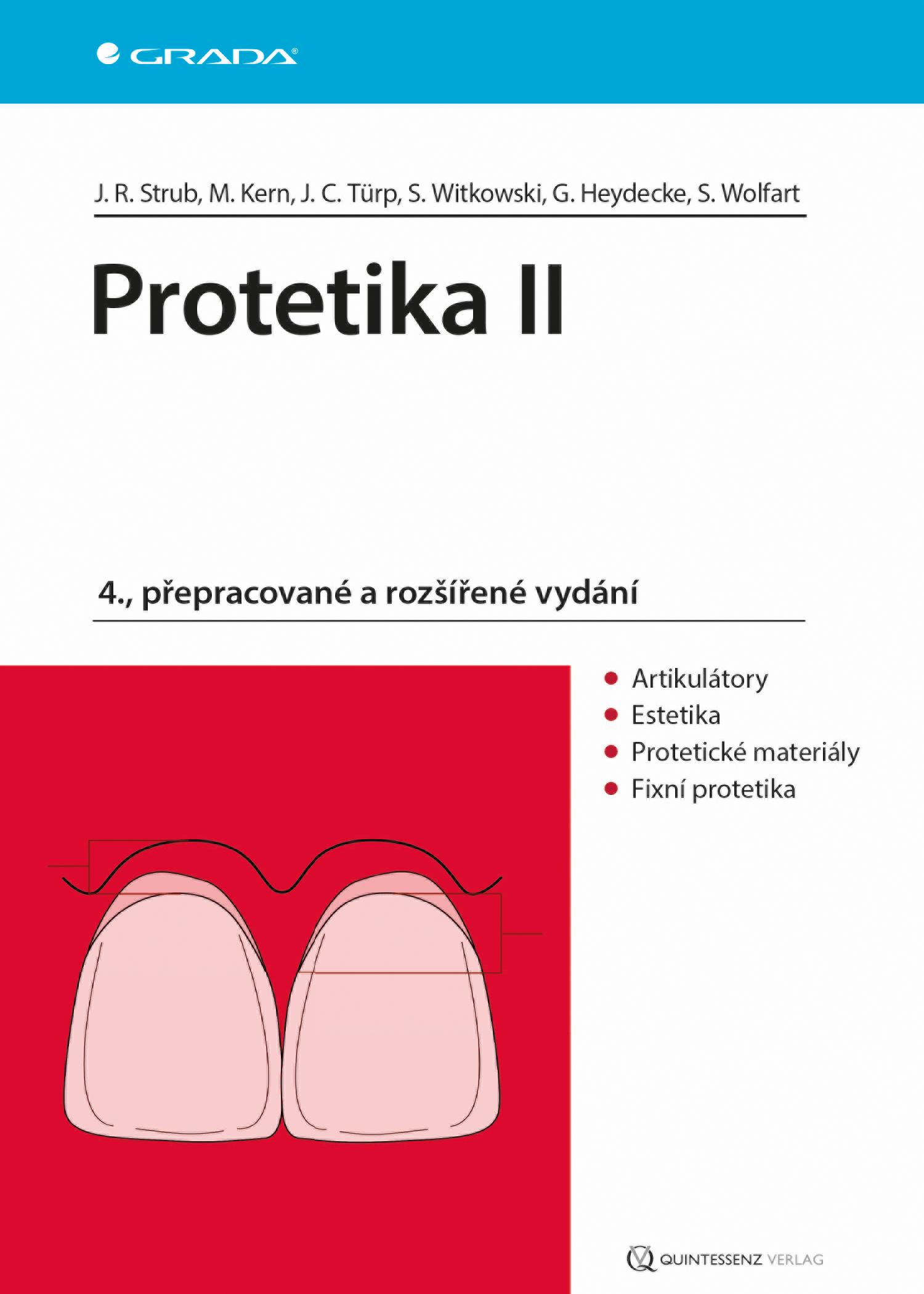 Protetika II, 4., přepracované a rozšířené vydání