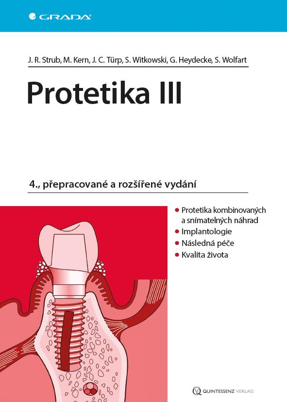 Protetika III, 4., přepracované a rozšířené vydání