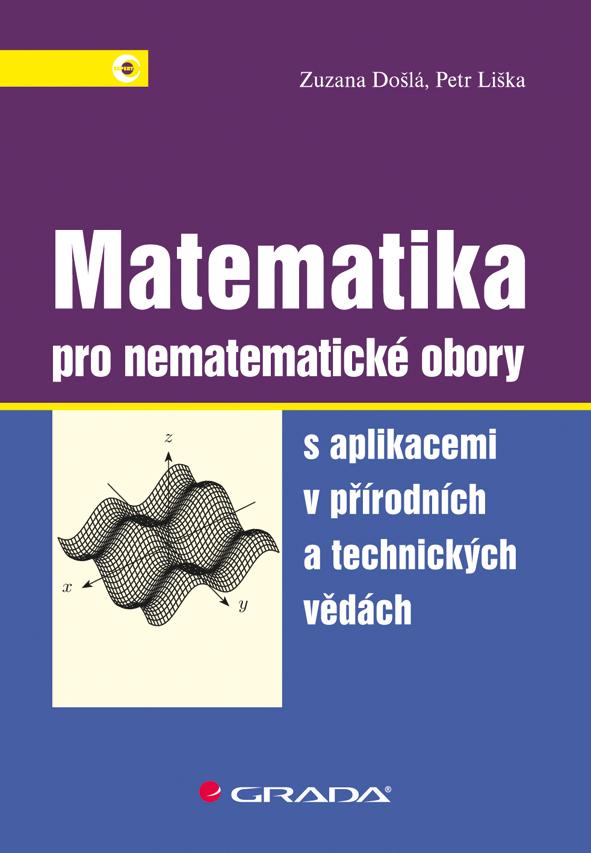 Matematika pro nematematické obory, s aplikacemi v přírodních a technických vědách