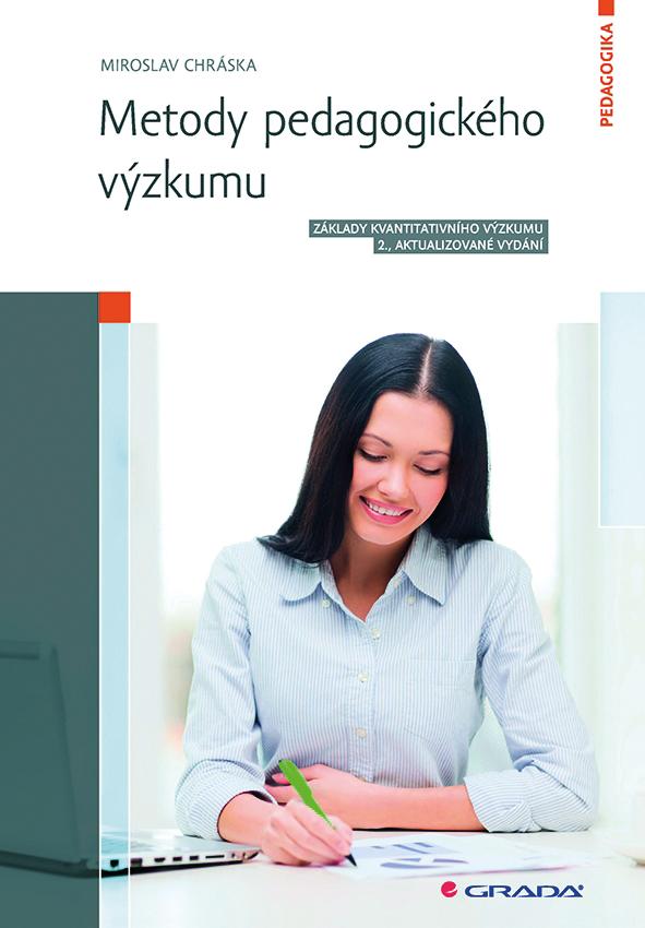 Metody pedagogického výzkumu, Základy kvantitativního výzkumu, 2., aktualizované vydání
