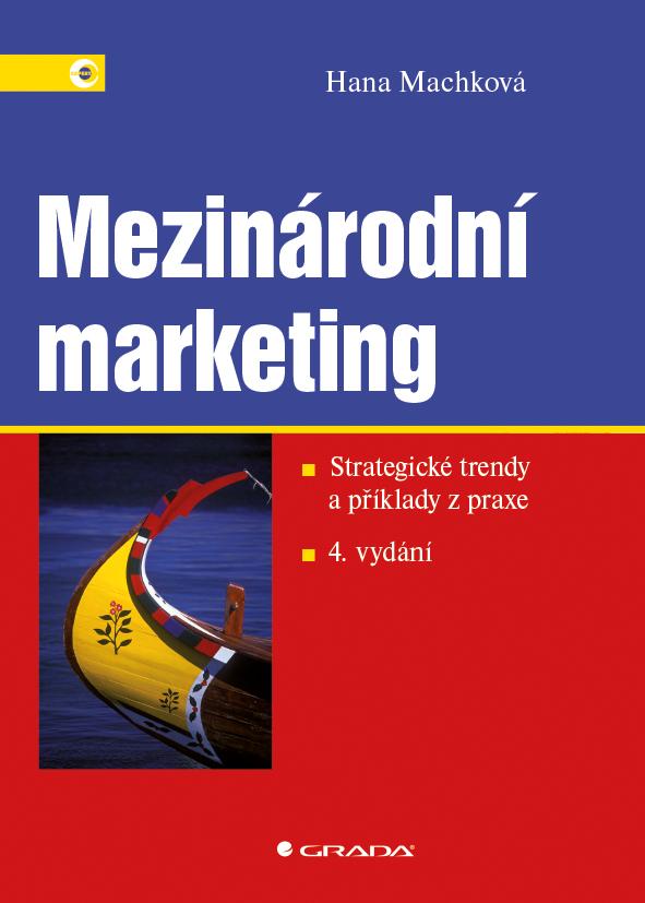 Mezinárodní marketing, Strategické trendy a příklady z praxe – 4. vydání