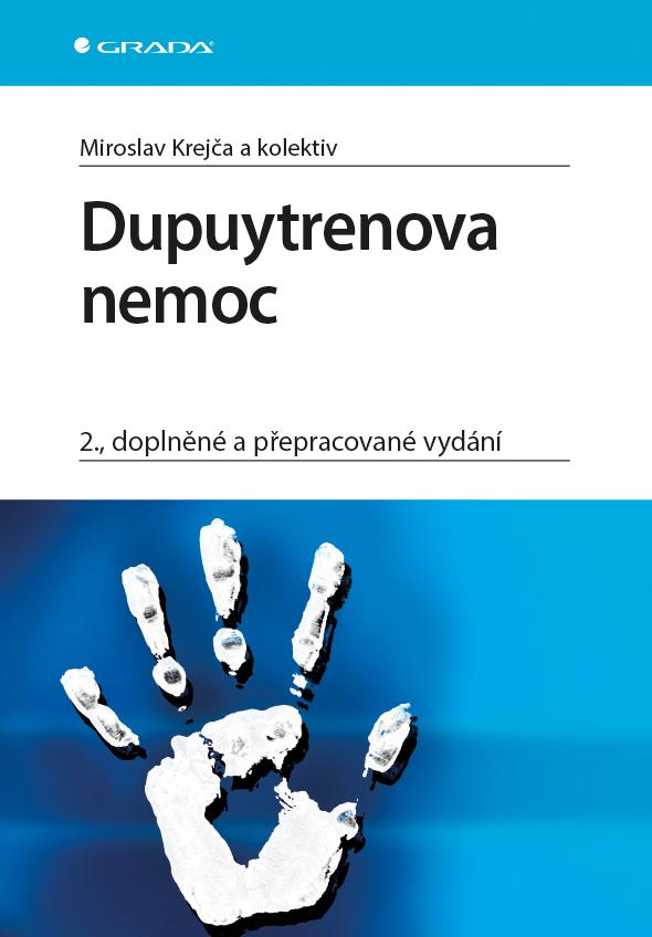 Dupuytrenova nemoc, 2., doplněné a přepracované vydání