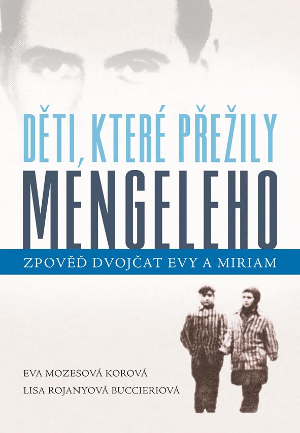 Děti, které přežily Mengeleho, Zpověď dvojčat Evy a Miriam