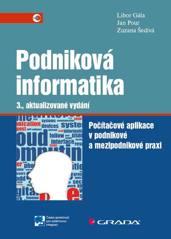 Podniková informatika, Počítačové aplikace v podnikové a mezipodnikové praxi - 3., aktualizované vydání