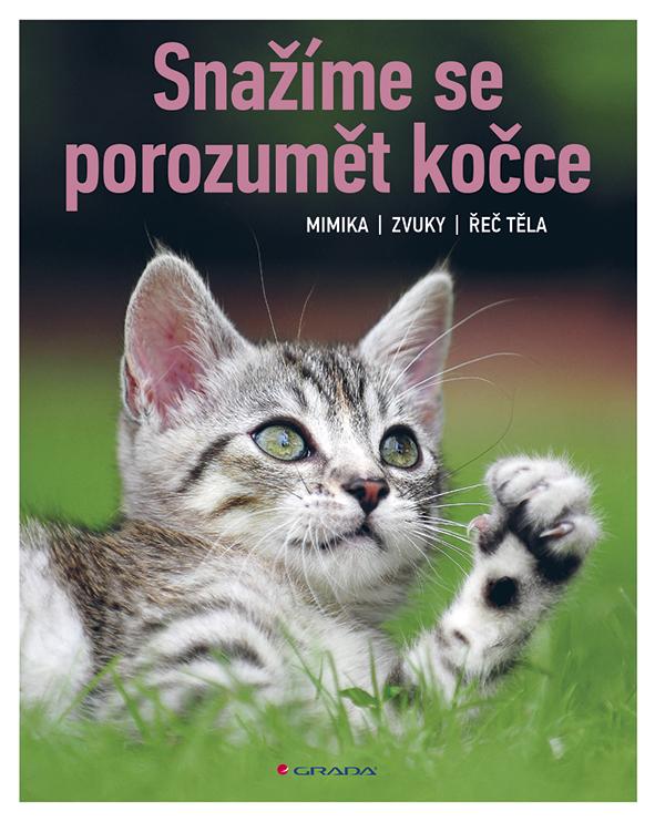Snažíme se porozumět kočce, Mimika, zvuky, řeč těla