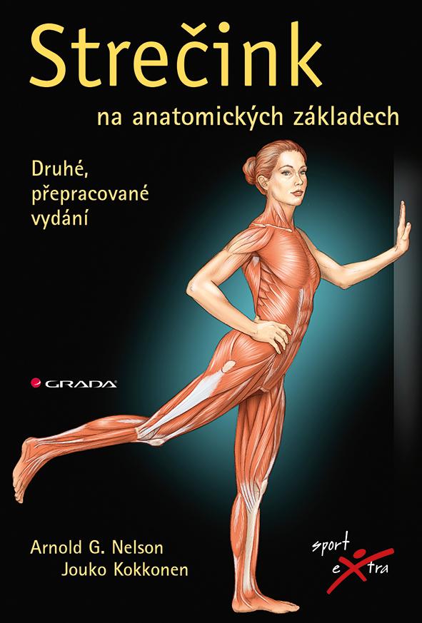 Strečink na anatomických základech, Druhé, přepracované vydání