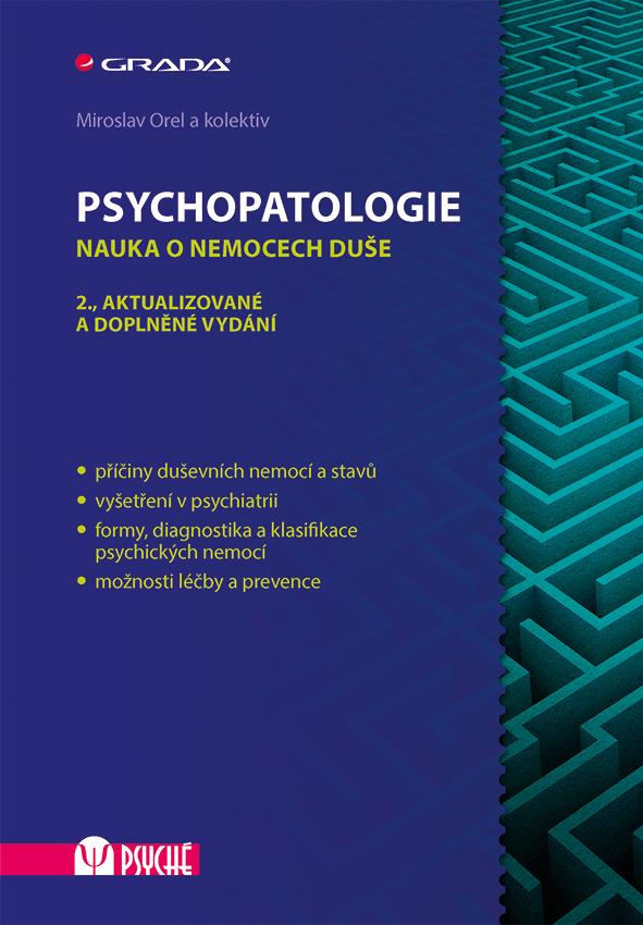 Psychopatologie, Nauka o nemocech duše, 2., aktualizované a doplněné vydání