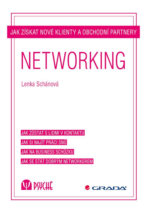 Networking, Jak získat nové klienty a obchodní partnery