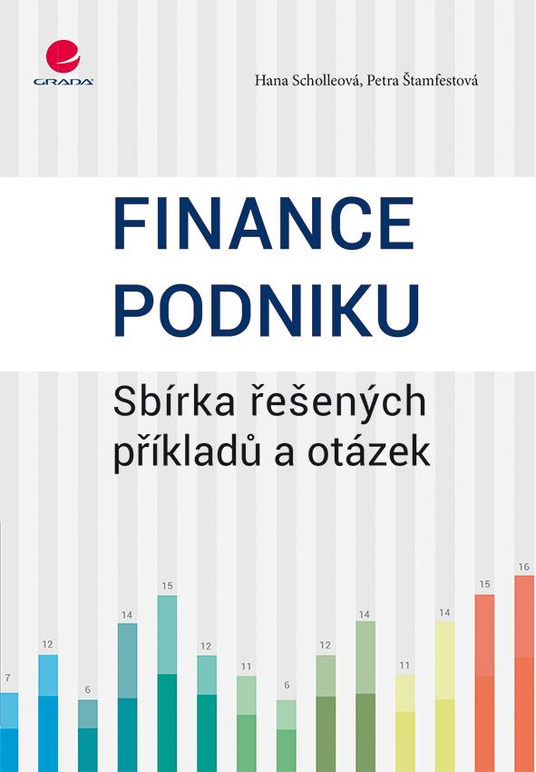 Finance podniku, Sbírka řešených příkladů a otázek