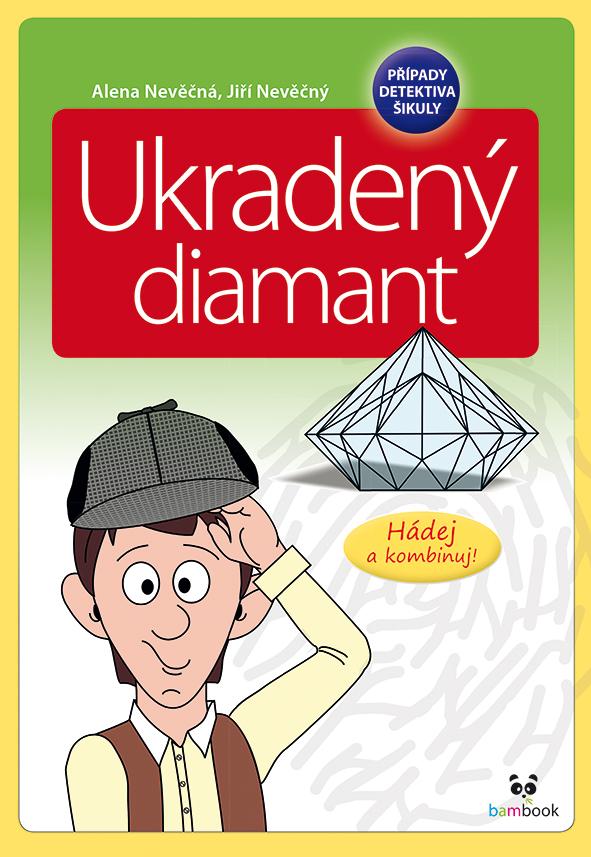 Případy detektiva Šikuly - Ukradený diamant
