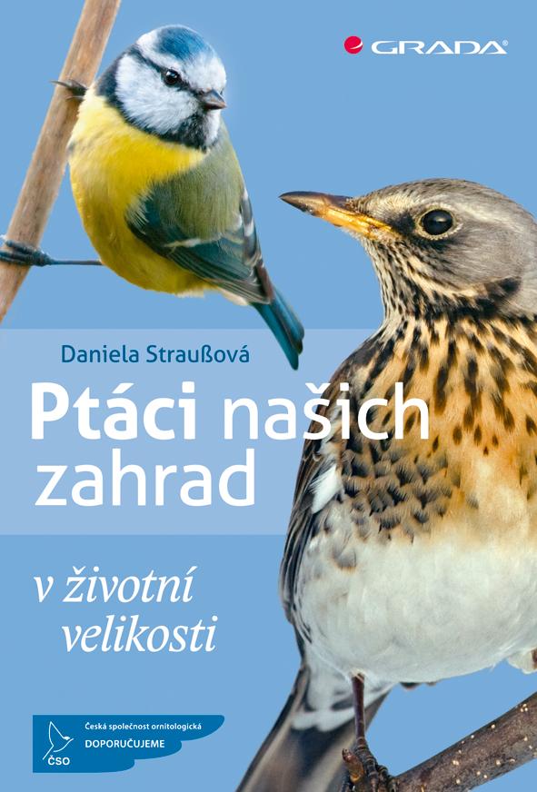 Ptáci našich zahrad, Straußová Daniela