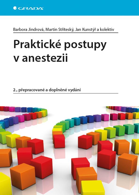 Praktické postupy v anestezii, 2., přepracované a doplněné vydání