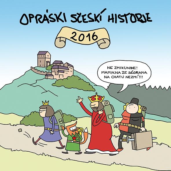 Opráski sčeskí historje 2016