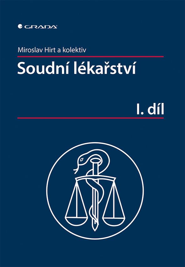 Soudní lékařství I. díl