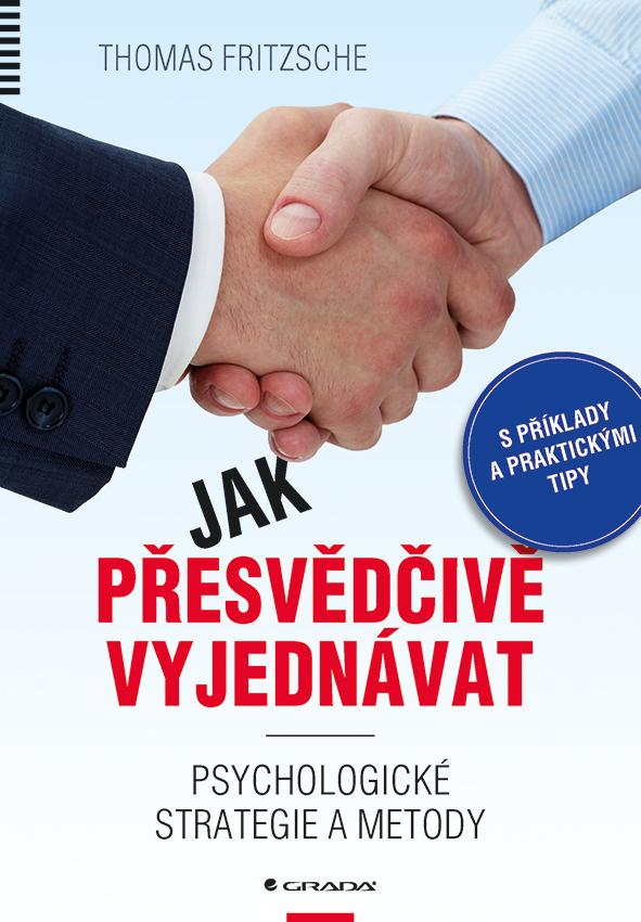 Jak přesvědčivě vyjednávat, Nejlepší strategie a postupy