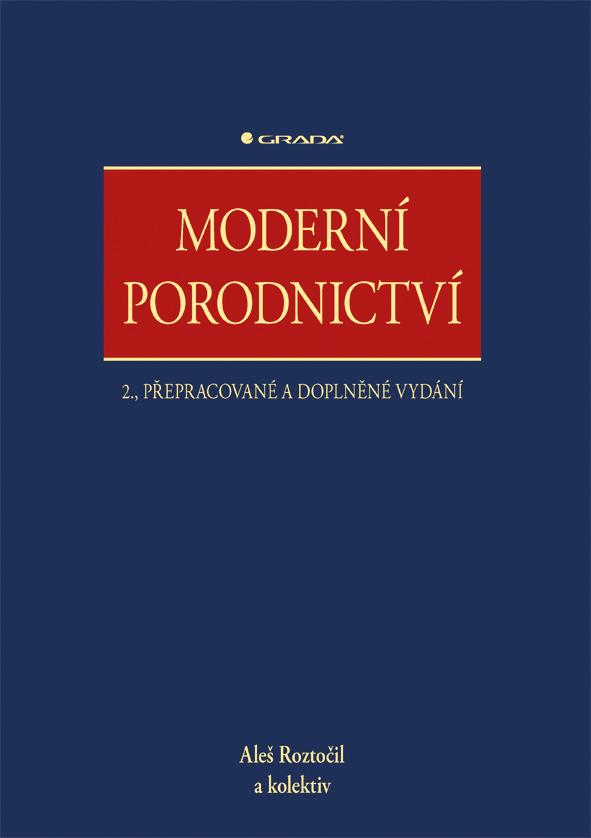 Moderní porodnictví, 2., přepracované a doplněné vydání