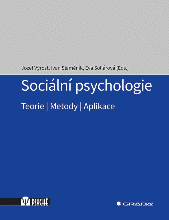 Sociální psychologie, Teorie, metody, aplikace