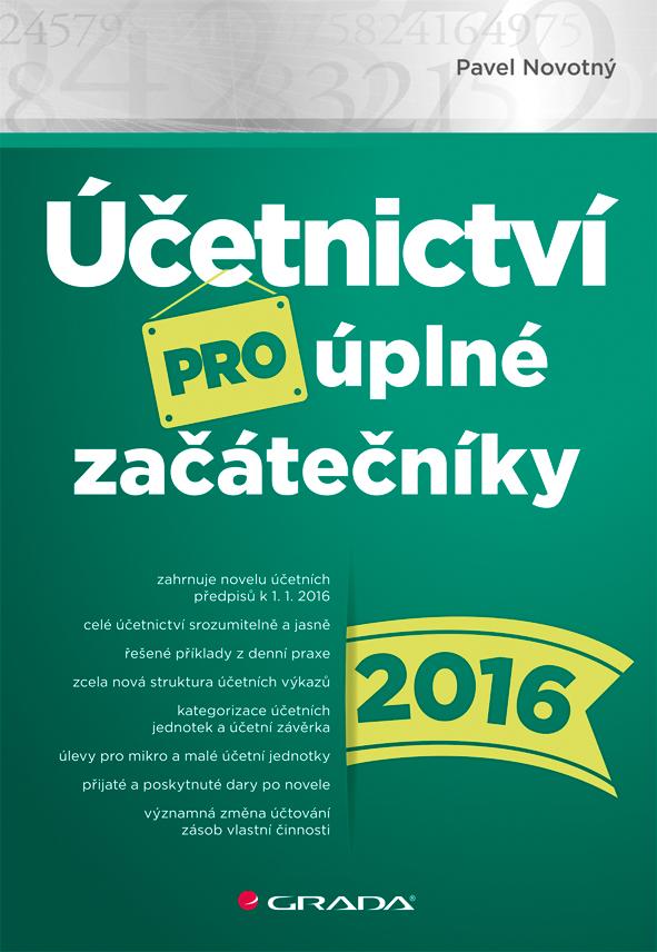 Účetnictví pro úplné začátečníky 2016, Novotný Pavel