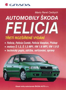 Automobily Škoda Felicia, (3., rozšířené vydání)